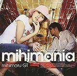 mihimania~コレクション アルバム~(mihimaru GT)