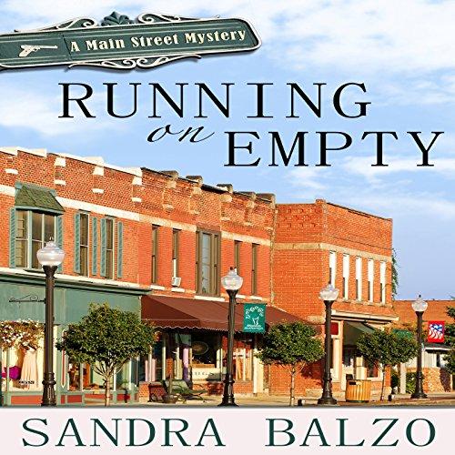 Running on Empty: Main Street Mystery, Book 1