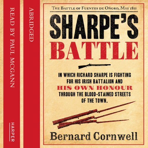 Sharpe's Battle                   By:                                                                                                                                 Bernard Cornwell                               Narrated by:                                                                                                                                 Paul McGann                      Length: 2 hrs and 43 mins     11 ratings     Overall 4.1