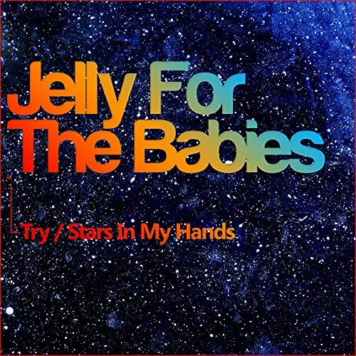 Jelly For The Babies