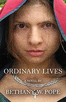 ORDINARY LIVES by [Bethany W. Pope]