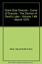 Giant-Size Dracula - Curse of Dracula - The Demon of Devil's Lake - Volume 1 #4 - March 1975