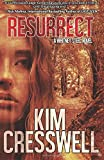 Resurrect (A Whitney Steel Novel, Band 3)