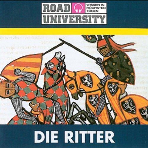 Die Ritter                   Autor:                                                                                                                                 Road University                               Sprecher:                                                                                                                                 Gert Heidenreich                      Spieldauer: 1 Std. und 3 Min.     6 Bewertungen     Gesamt 4,0