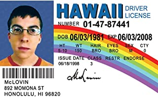 Signs 4 Fun NMLID McLovin Id License's Driver's License