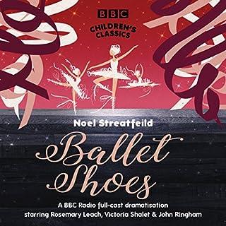 Ballet Shoes (BBC Children's Classics) audiobook cover art