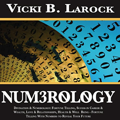 Numerology: Divination & Numerology audiobook cover art