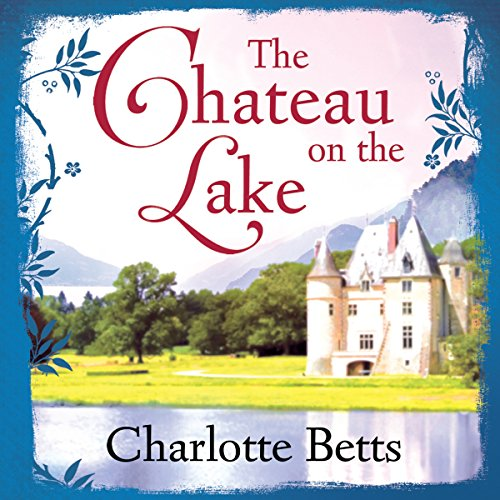 The Chateau on the Lake audiobook cover art