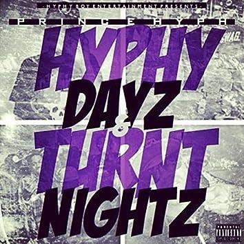 Hyphy Dayz & Turnt Nightz