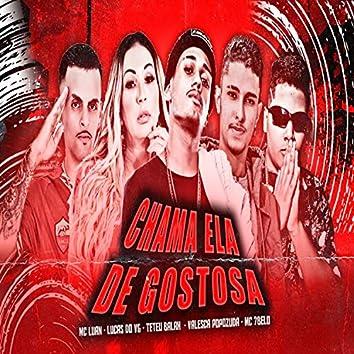 Chama Ela de Gostosa (feat. Valesca Popozuda & Mc 7 Belo) (Brega Funk)