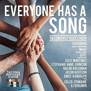 Everyone Has a Song