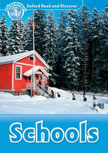 Schools (Oxford Read and Discover!, Level 1)の詳細を見る