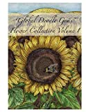 Global Doodle Gems Flower Collection Volume 1: The Ultimate Coloring Book...an Epic Collection from Artists around the World! €œ