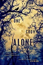 One Crow Alone (After the Snow) by Crockett, S. D. (2013) Hardcover