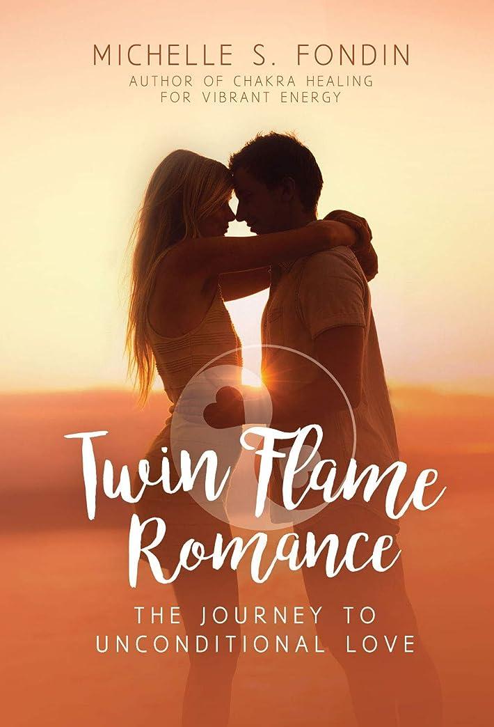 インタラクションジャーナル哀れなTwin Flame Romance: The Journey to Unconditional Love (English Edition)