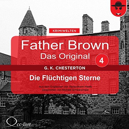Die flüchtigen Sterne (Father Brown - Das Original 4) Titelbild