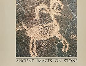 Ancient Images on Stone: Rock Art of the Californias