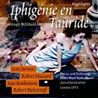 Gluck: Iphigenie En Tauride (Highlights)