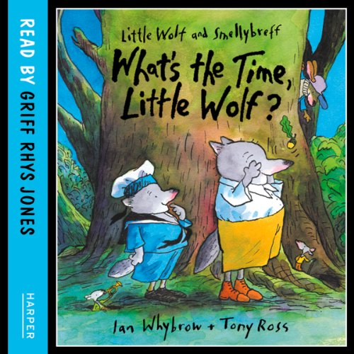 What's the Time, Little Wolf? audiobook cover art