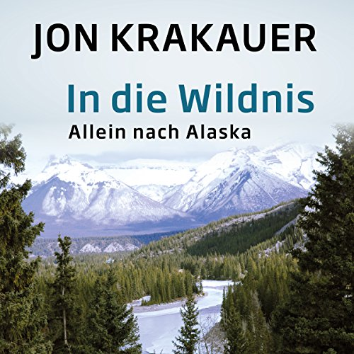 In die Wildnis     Allein nach Alaska              Written by:                                                                                                                                 Jon Krakauer                               Narrated by:                                                                                                                                 Julian Mehne                      Length: 8 hrs and 54 mins     Not rated yet     Overall 0.0