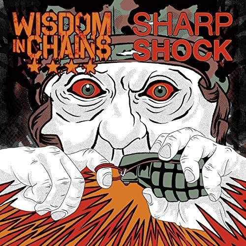Wisdom In Chains & Sharp Shock