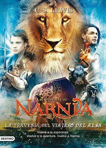 La travesía del Viajero del Alba: Las Crónicas de Narnia 5