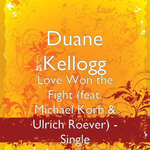 Love Won the Fight (feat. Michael Korb & Ulrich Roever) - Single