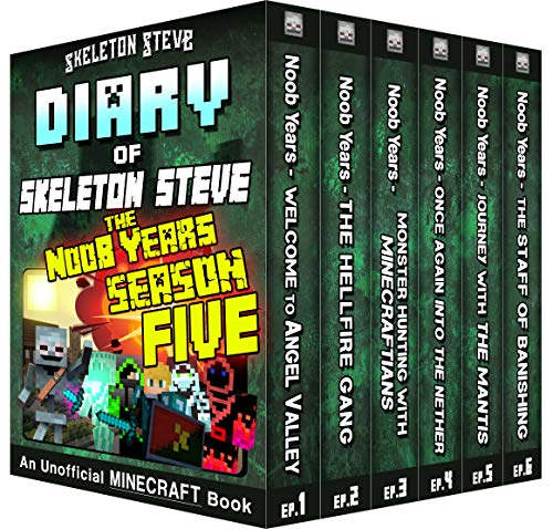 Minecraft Diary of Skeleton Steve the Noob Years - FULL Season FIVE (5): Unofficial Minecraft Books for Kids, Teens, & Nerds - Adventure Fan Fiction Series ... Noob Mobs Series Diaries - Bundle Box Sets)