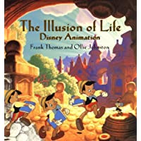 Johnston, O: Illusion Of Life: Disney Animation (Disney Editions Deluxe)