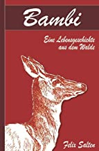 Bambi - Eine Lebensgeschichte aus dem Walde (Illustriert) (German Edition)