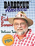 Barbecue America with Rick Browne - Volume Two
