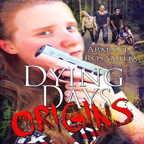 Dying Days: Origins audiobook cover art