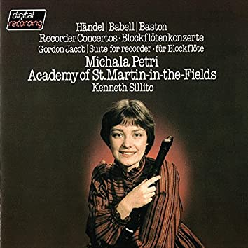 Recorder Concertos By Handel, Babell & Baston / Jacob: Suite For Recorder & Strings