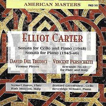 Carter: Cello Sonata & Piano Sonata - Del Tredici: Fantasy Pieces - Persichetti: Serenade No. 10