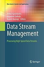 Data Stream Management: Processing High-Speed Data Streams