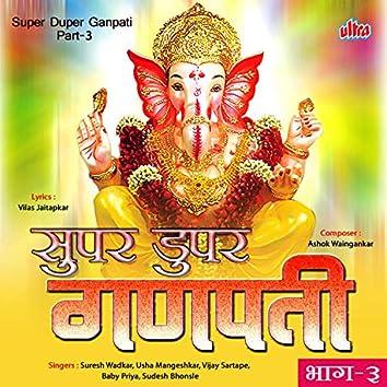 Super Duper Ganpati Part-3