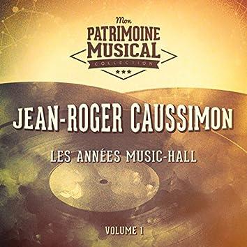 Les années music-hall : Jean-Roger Caussimon, Vol. 1