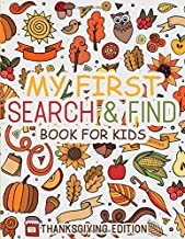 My First Search & Find Book For Kids: A Fun Hidden Object Game Book For Kids Ages 4 and Up (Thanksgiving Edition)