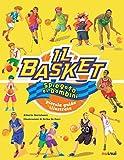 Il basket spiegato ai bambini. Piccola guida illustrata. Ediz. a colori...
