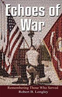 Echoes of War: Inspirational Poems for the fallen