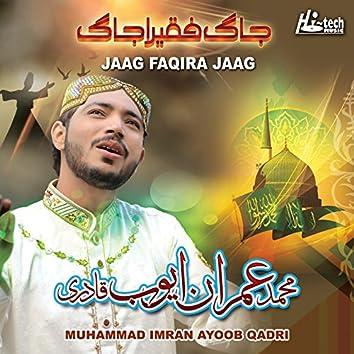 Jaag Faqira Jaag - Islamic Naats