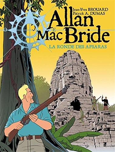 Allan Mac Bride T05 La ronde des Apsaras