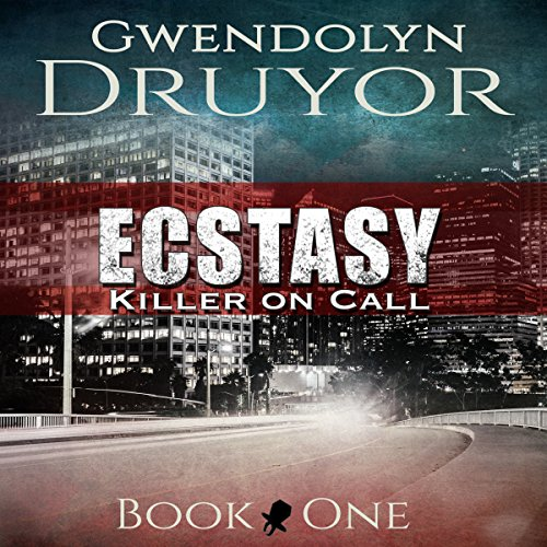Ecstasy: Killer on Call Book 1 audiobook cover art