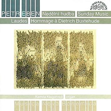 Eben: Sunday Music, Laudes, Hommage a Dietrich Buxtehude