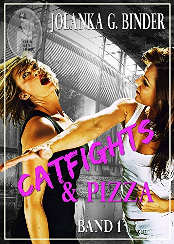Catfights & Pizza, Band 1