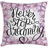 Fodera per cuscino da cuscino dire, non smettere mai di sogn