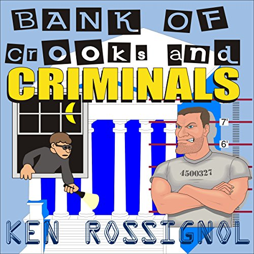 Bank of Crooks & Criminals audiobook cover art