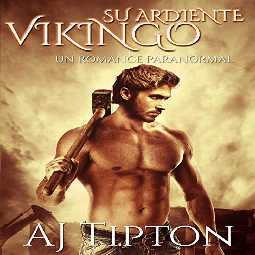 Su Ardiente Vikingo: Un Paranormal Romance (Su Vikingo Elemental nº 1) audiobook cover art