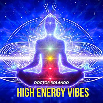 High Energy Vibes