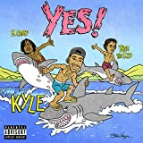 YES! (feat. Rich The Kid & K CAMP) [Explicit]